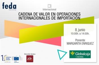 La cadena de valor en las operaciones internacionales de importación en el seminario de FEDA con Globalcaja