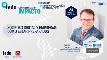 Llega la tercera conferencia de impacto de IN-FEDA sobre la puesta a punto de las empresas en la sociedad digital