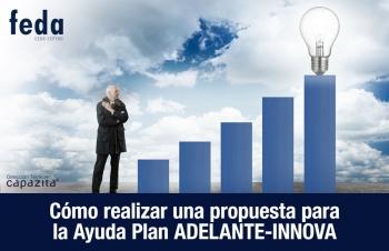 Cómo realizar correctamente una propuesta de solicitud para la Ayuda del Plan ADELANTE-INNOVA
